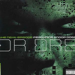 """Dr. Dre """"The Next Episode"""""""