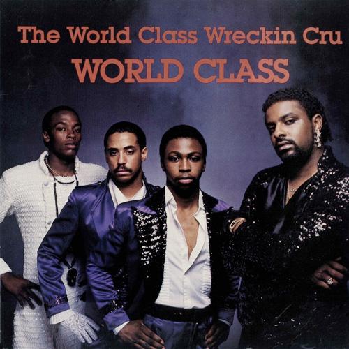 The World Class Wreckin Cru