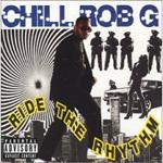 Ride The Rhythm (1990) / Chill Rob G