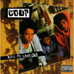 Kill My Landlord (1993) / The Coup