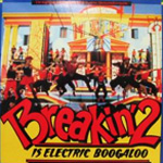 Breakin' 2 Is Electric Boogalooの画像