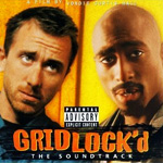 Gridlock'd: Original Motion Picture Soundtrack