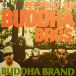 Return Of The Buddha Bros.