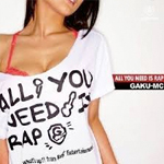 All You Need Is Rap