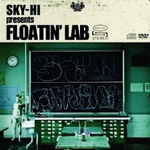 Sky-Hi Presents Floatin' Lab