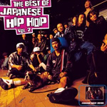 The Best Of Japanese Hip Hop Vol.2