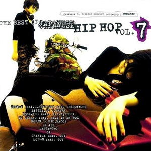 The Best Of Japanese Hip Hop Vol.7